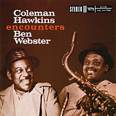 Coleman Hawkins Encounters Ben Webster von Ben Webster