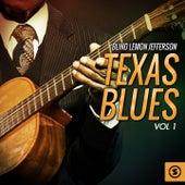 Texas Blues, Vol. 1 by Blind Lemon Jefferson