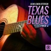 Texas Blues, Vol. 4 by Blind Lemon Jefferson