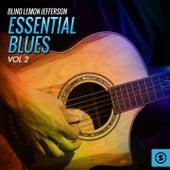 Essential Blues, Vol. 2 by Blind Lemon Jefferson