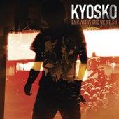 La Canción Que Me Salvó de Kyosko
