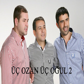 Üç Ozan Üç Oğul 2 di Various Artists