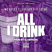 All I Drink (feat. Skeme) - Single by Lost God