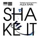 Shake It von Alex Rain