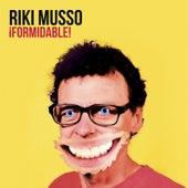 ¡Formidable! de Riki Musso
