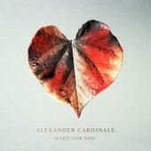 Made for You von Alexander Cardinale