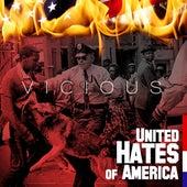 United Hates of America de Vicious