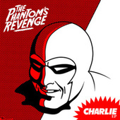 Charlie ep (re-issue) von The Phantom's Revenge