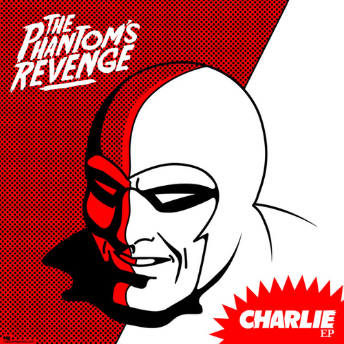 Charlie ep (re-issue) by The Phantom's Revenge