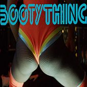 Booty Thing by Spank Me Tender