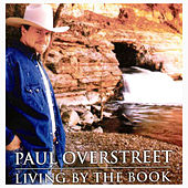 Living by the Book by Paul Overstreet