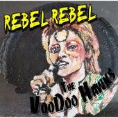 Rebel Rebel by The VooDoo Hawks
