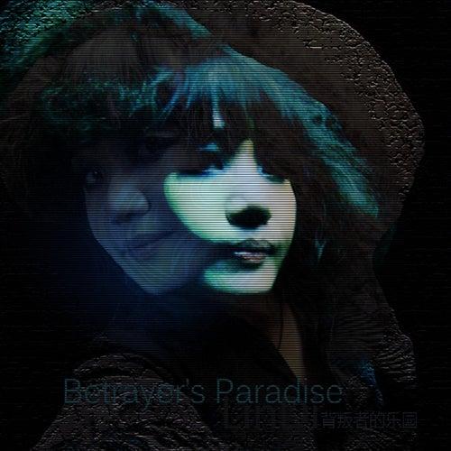 Betrayer's Paradise by Lindi