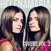 HelenaMaria Covers, Vol. 2 by HelenaMaria