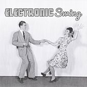 Electronic Swing de Various Artists