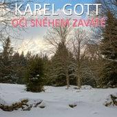 Oči Sněhem Zaváté de Karel Gott