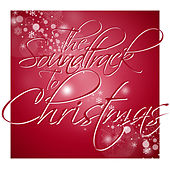 The Soundtrack to Christmas by Various Artists