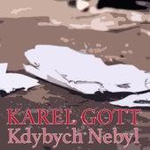 Kdybych Nebyl de Karel Gott