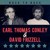 Back to Back: Earl Thomas Conley & David Frizzell de Various Artists