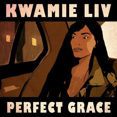 Perfect Grace von Kwamie Liv