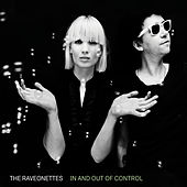 In And Out Of Control de The Raveonettes