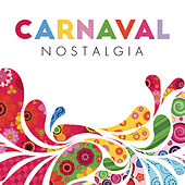 Carnaval Nostalgia de Various Artists