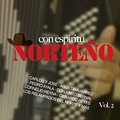 Con Espíritu Norteño, Vol. 2 by Various Artists