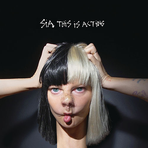 This Is Acting von Sia
