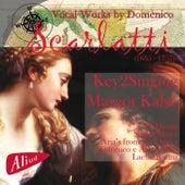 Vocal Works by Domenico Scarlatti by Key2Singing