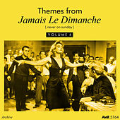 Themes From Jamais Le Dimanche, Vol. 4 de Various Artists