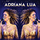 Tour As Fases da Lua (Ao Vivo Coliseu) von Adriana Lua