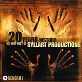 20 Years History – the Very Best of Syllart Productions: 1 Sénégal by Various Artists