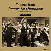 Themes From Jamais Le Dimanche, Vol. 6 von Various Artists