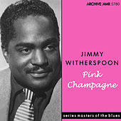 Pink Champagne de Jimmy Witherspoon