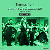 Themes From Jamais Le Dimanche, Vol. 5 von Various Artists