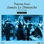 Themes From Jamais Le Dimanche, Vol. 3 de Various Artists