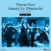 Themes From Jamais Le Dimanche, Vol. 3 von Various Artists