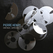 Continuo - Capriccio by Pierre Henry