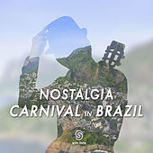 Nostalgia Carnival In Brazil de Various Artists
