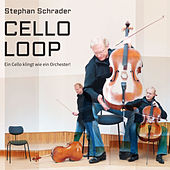 Beethoven, Brahms, Gabrielli & Attaignant: CELLO-LOOP by Stephan Schrader