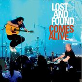 Lost And Found Comes Alive by Lost And Found