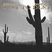 Dust to Dust by Steve Roach
