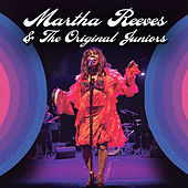 The Best of Martha Reeves & The Original Juniors (Live) by Various Artists