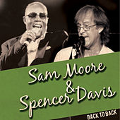 Back to Back: Sam Moore & Spencer Davis (Live) by Various Artists