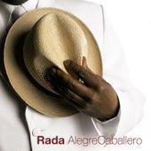 Alegre Caballero by Rubén Rada
