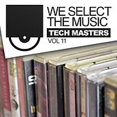 We Select The Music, Vol. 11: Tech Masters - EP de Various Artists