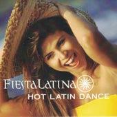 Hot Latin Dance: Fiesta Latina by Various Artists