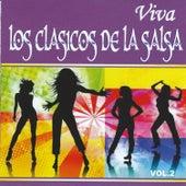 Viva los Clasicos de la Salsa, Vol. 2 by Various Artists
