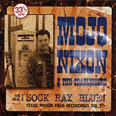 The Real Sock Ray Blue by Mojo Nixon