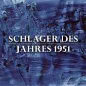 Schlager des Jahres 1951 de Various Artists